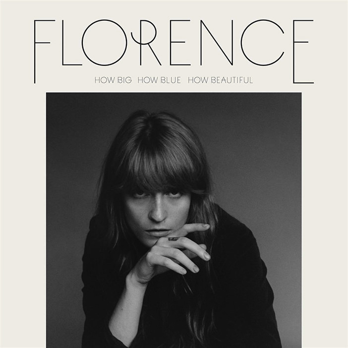 Florence + The Machine – How Big How Blue How Beautiful (2015)